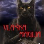 """Korica knjige """"Vlaška magija 1"""" Jasne Jojić"""