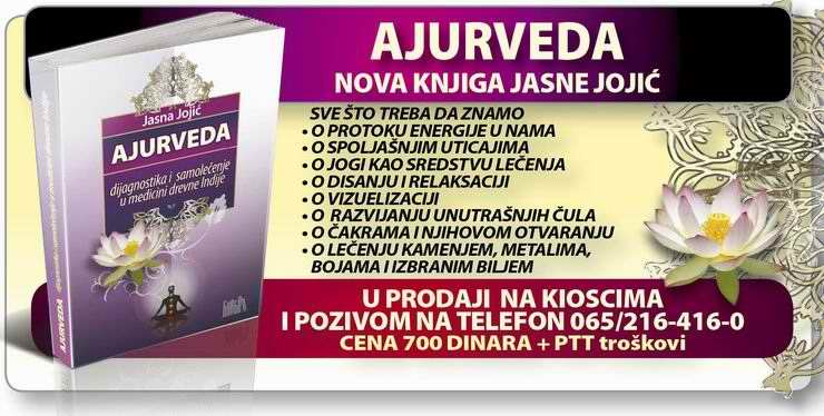 KNJIGA AJURVEDA - medicina  drevne Indije,  knjiga Jasne Jojic, narucuje se na telefon 065 216-416-0